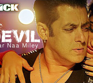 Devil Song Yaar Na Miley Full HD Video Song Kick Movie