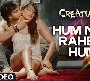 Hum Na Rahein Hum Full HD Video Song Download Creature 3D Movie