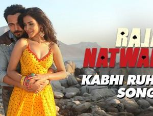 Kabhi Ruhani Kabhi Rumani Full HD Video Song Download Raja Natwarlal Movie