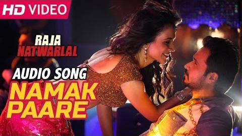 namak-paare-full-hd-video-song-download-raja-natwarlal-movie.jpg