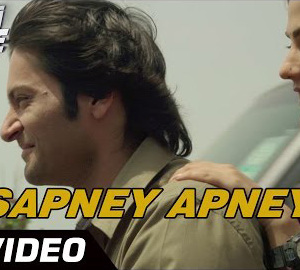 Sapney Apney Full HD Video Song Download Sonali Cable Movie