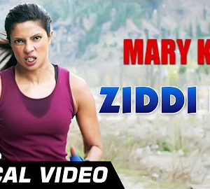 Ziddi Dil Full HD Video Song Download Mary Kom Movie