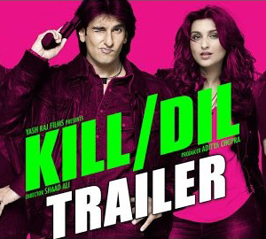 Kill Dil Movie Official Trailer Full HD Video Download