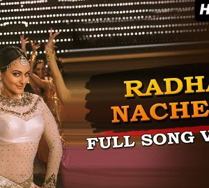 Radha Nachegi Lyrics HD Video from Tevar Movie