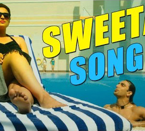 sweeta Official HD Video Song Download
