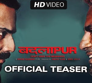 First Official Teaser HD Video Download from Badlapur Film