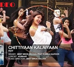 Chittiyaan Kalaiyaan HD Video Song Download
