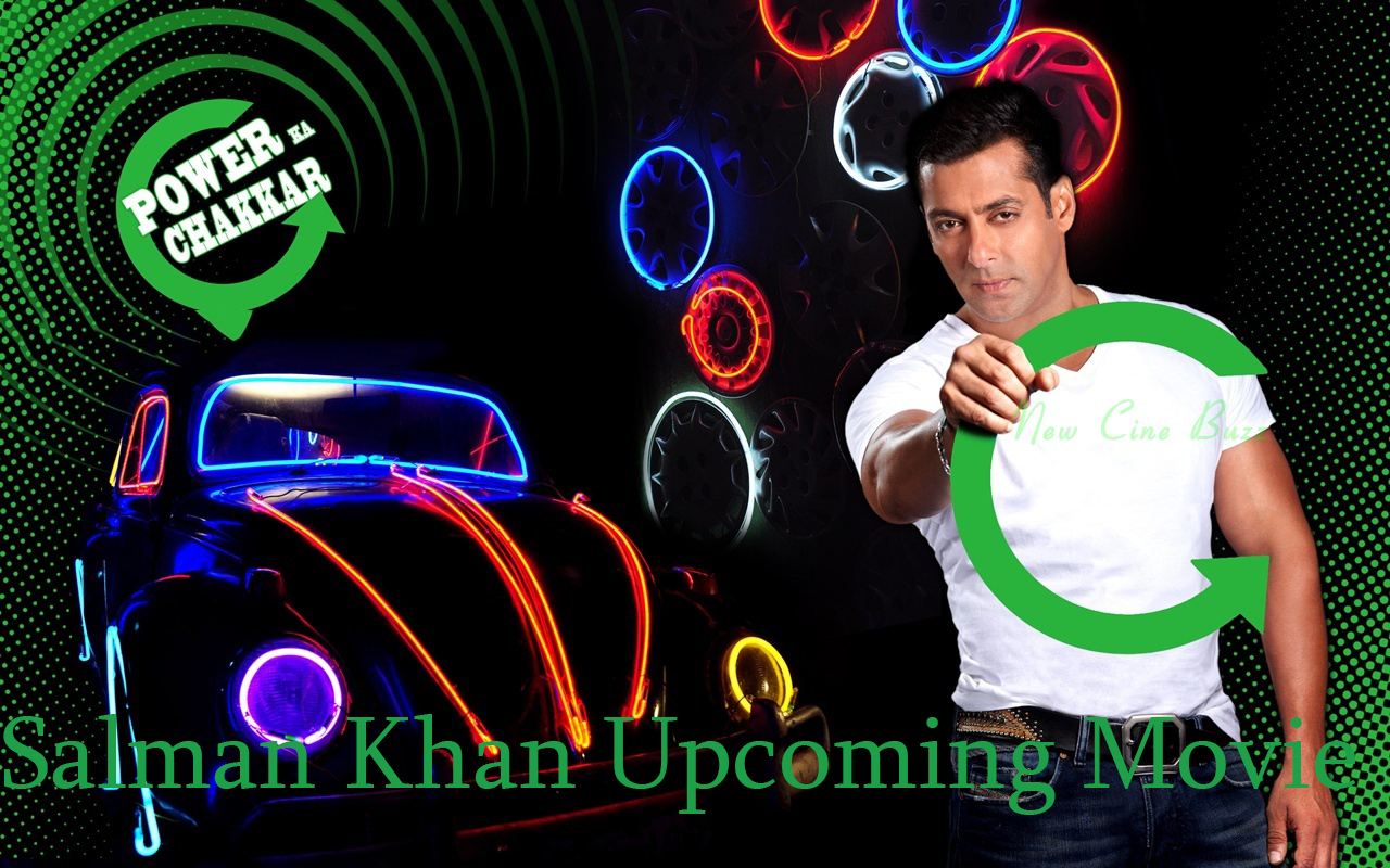 Salman Khan Upcoming Movies 2015