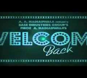 Welcome Back Movie First Look Download