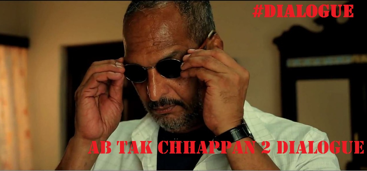 Ab Tak Chhappan 2 Dialogue Lyrics And Video