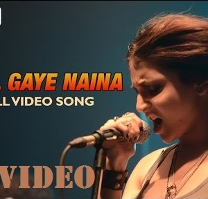 Anushk Sharma's Chhil Gaye Naina Song Download
