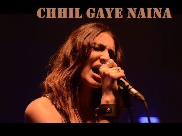 Chhil Gaye Naina Lyrics From NH10 Movie
