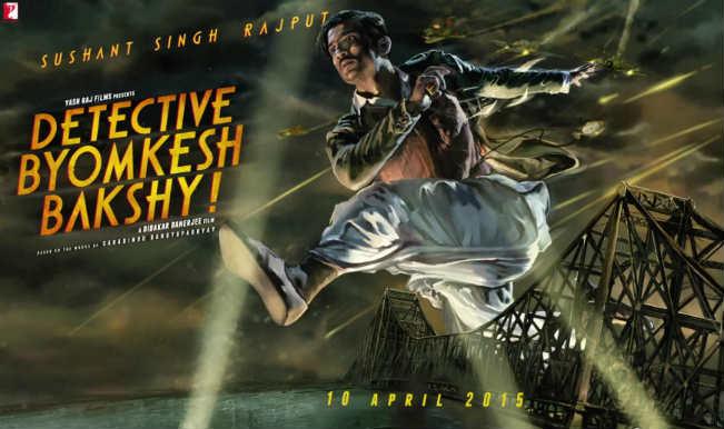 Detective Byomkesh Bakshi Motion Poster