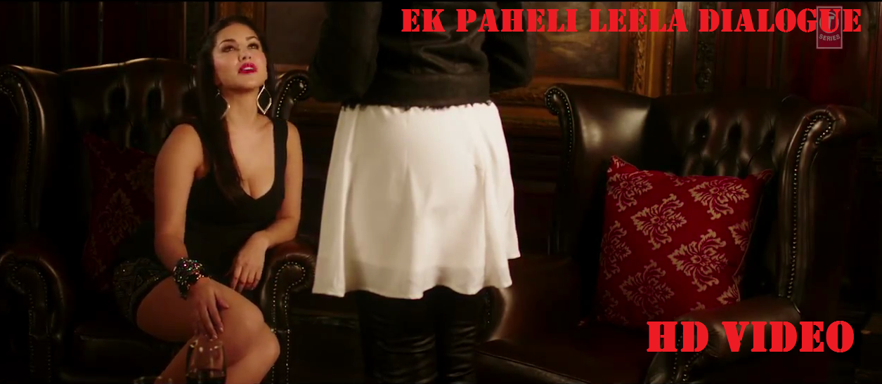 Ek Paheli Leela Dialogue HD Video Download