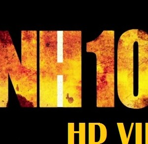 NH 10 Trailer Video Download