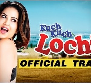Kuch Kuch Locha Hai Official Trailer Watch