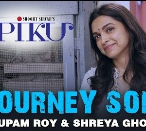 Journey HD Video Song From Piku