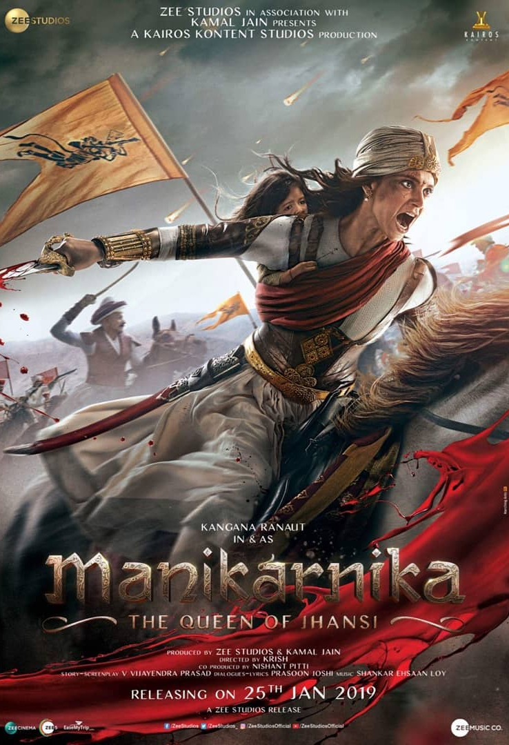 Manikarnik The Queen Of Jhansi Official Trailer Poster